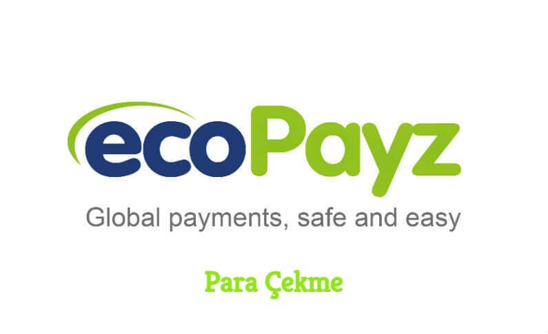 Ecopayz Para Çekme