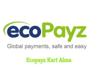 Ecopayz Kart Alma