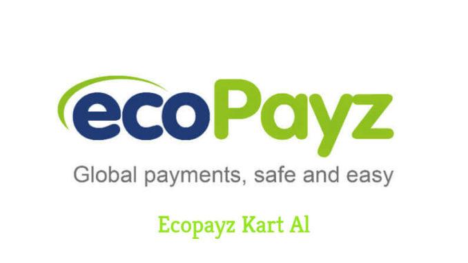 Ecopayz Kart Al